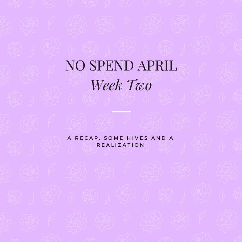 No Spend April  - Week Two