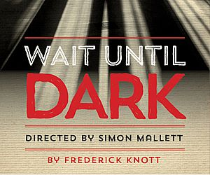 Vertigo Theatre - Wait Until Dark poster